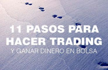 11 pasos ganar dinero trading