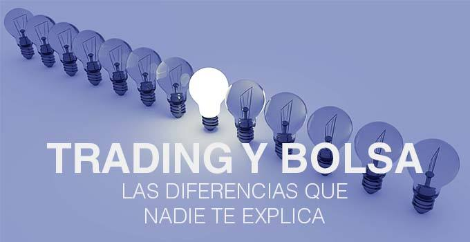 diferencias trading y bolsa