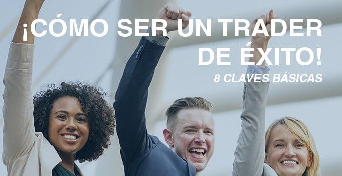 8 CLAVES TRADER DE EXITO