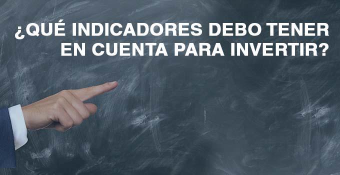 INDICADORES PARA INVERTIR