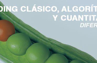 TRADING CLASICO ALGORITMICO Y CUANTITATIVO