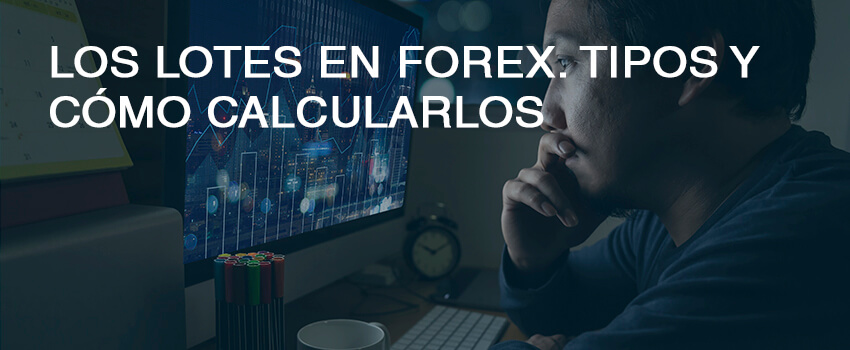cabecera lotes forex